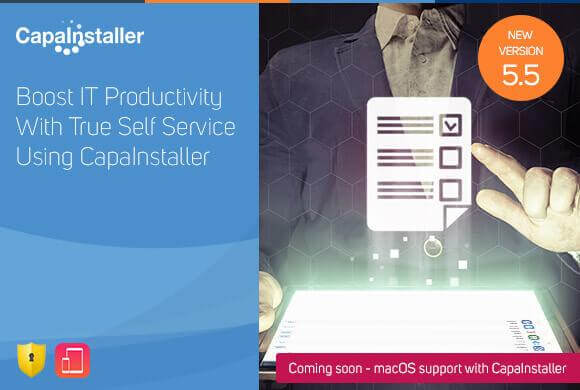 Release CapaInstaller 5.5 – let users manage their own devices